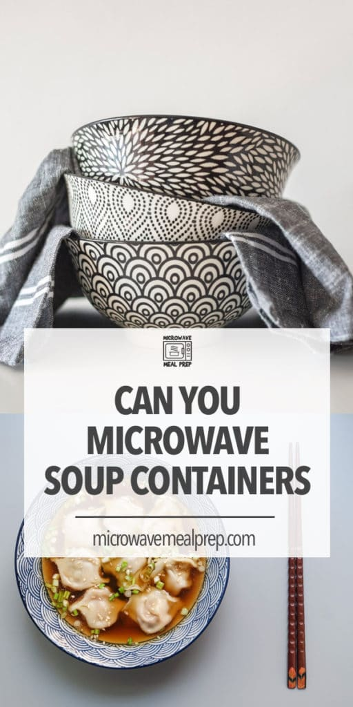 Can you microwave soup containers?