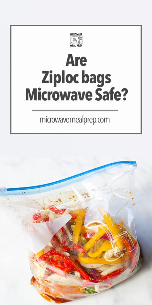 Are Ziploc bags microwave safe?