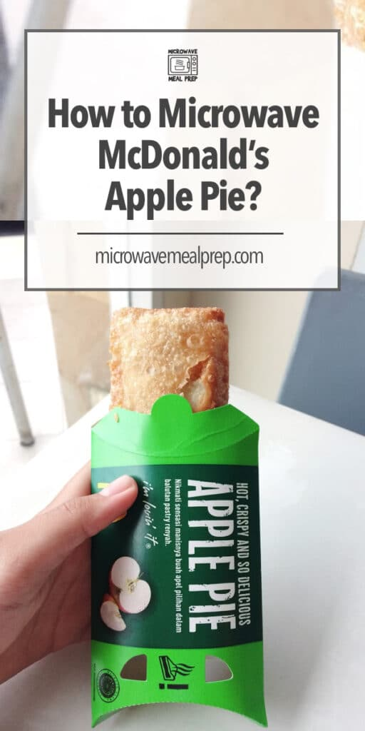 Best way to microwave McDonald's apple pie