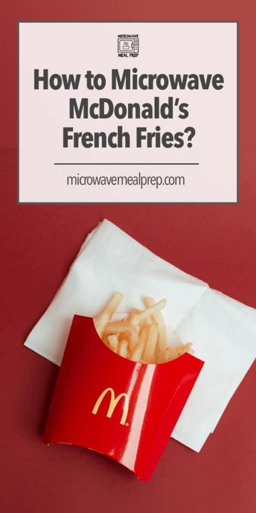 Best way to microwave McDonald's fries