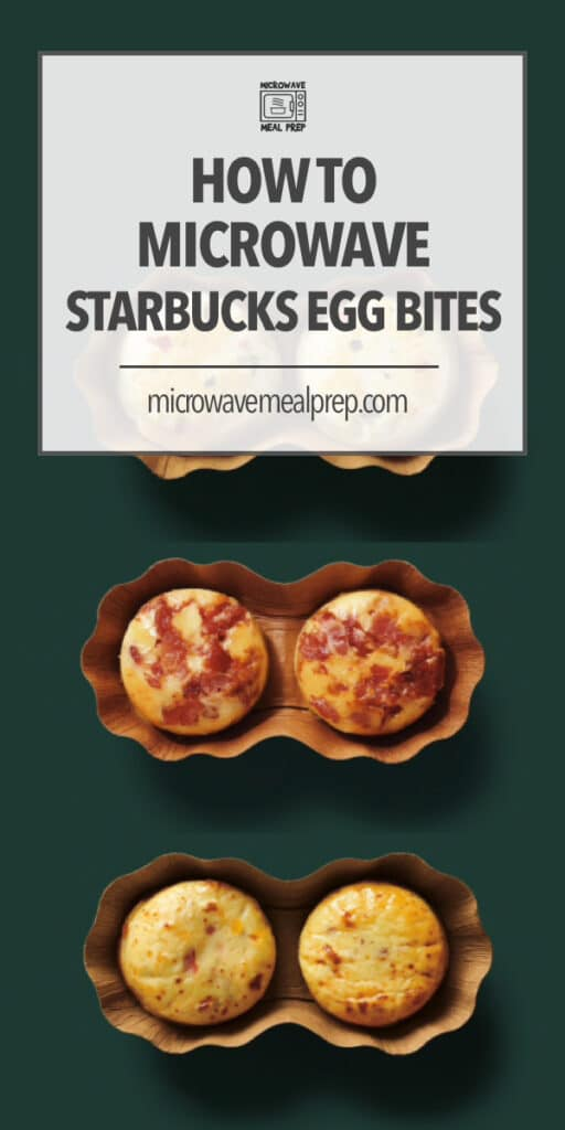 Best way to microwave Starbucks egg bites