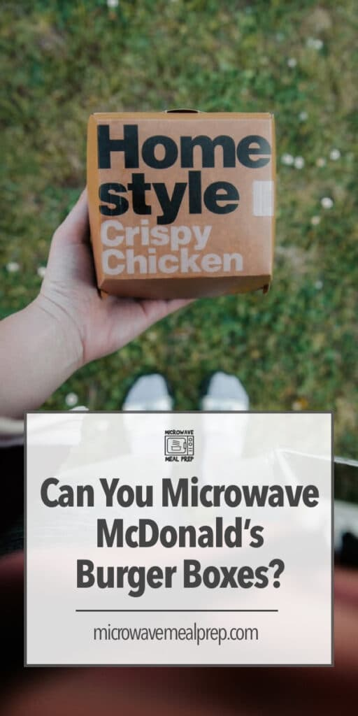 Is it safe to microwave McDonald's burger boxes