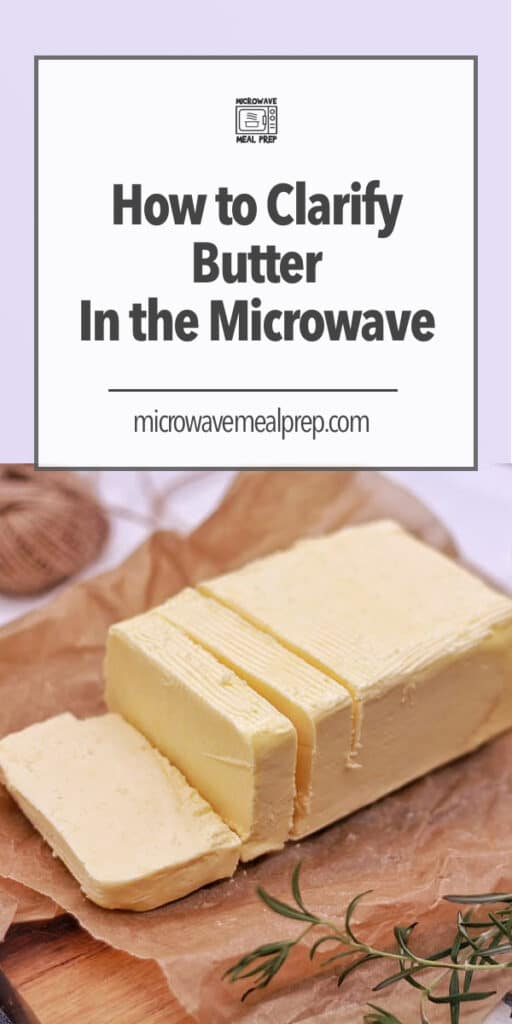 How to clarify butter in the microwave.