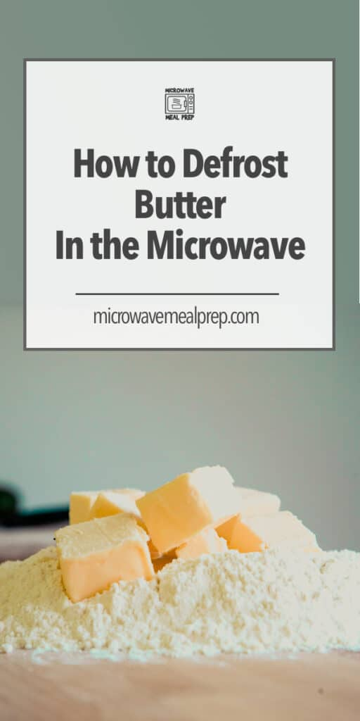 How to defrost butter in the microwave.