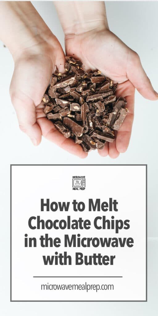 How to melt chocolate chips in microwave with butter.