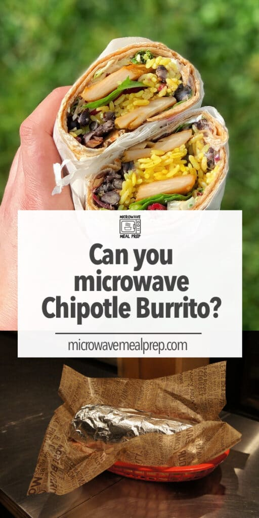 How to microwave Chipotle burrito