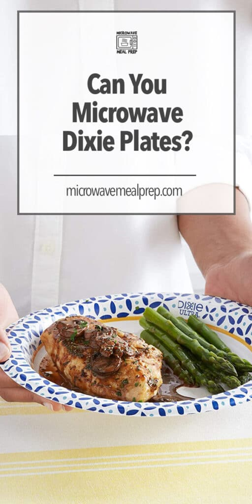 Can you microwave Dixie Plates?