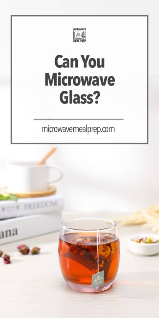 Can you microwave glass?