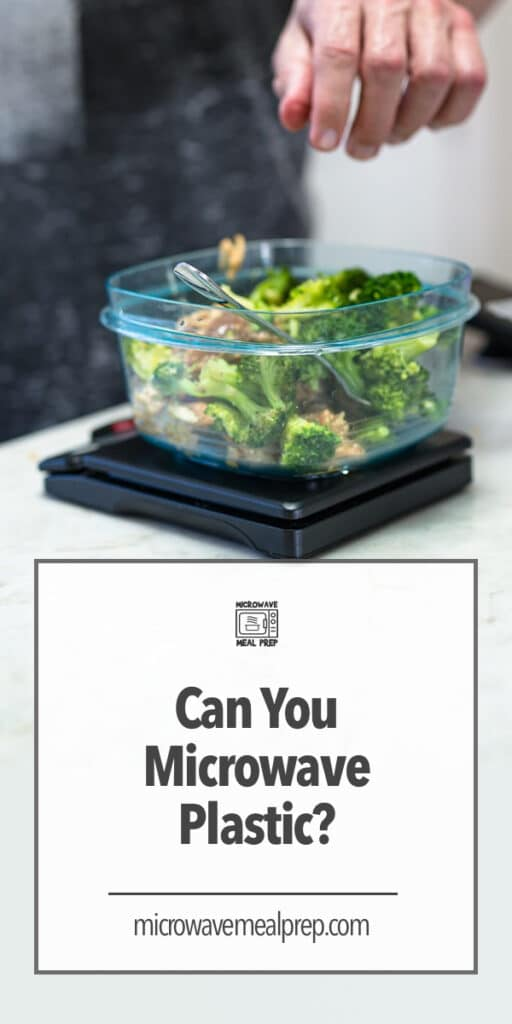 Can you microwave plastic?
