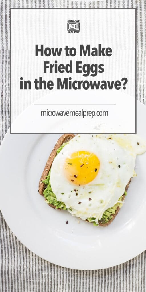 How to make fried eggs in the microwave