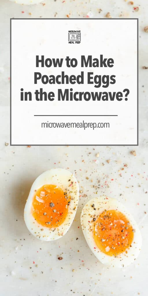 How to make poached eggs in the microwave