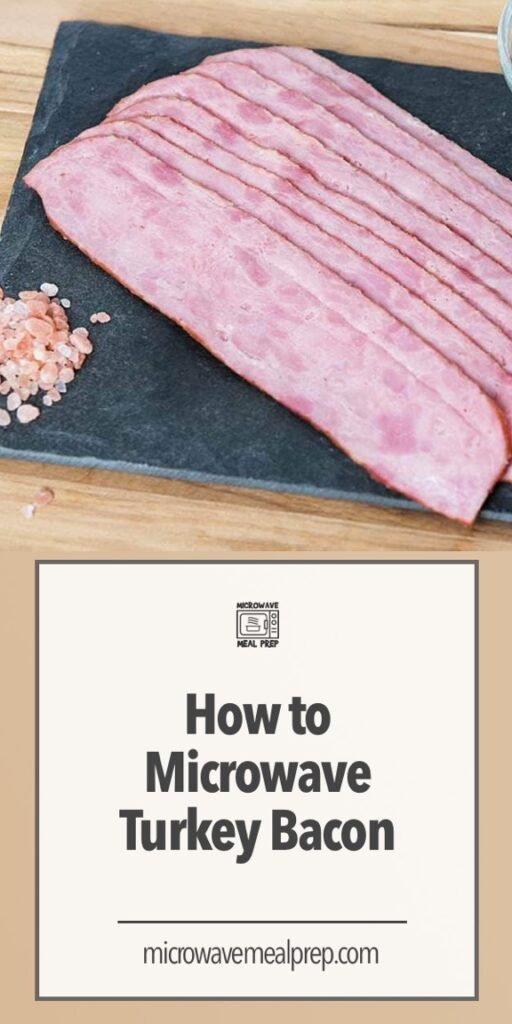 How to microwave turkey bacon