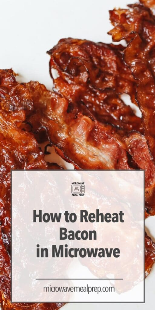 How to reheat bacon in microwave