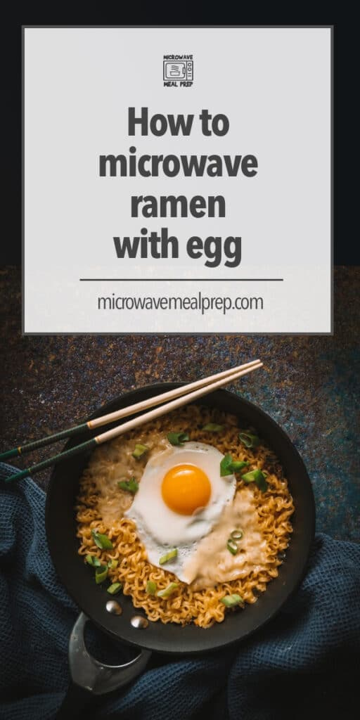 How to microwave ramen with egg