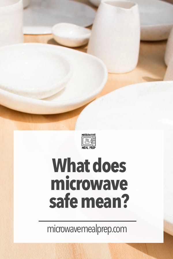 What does microwave safe mean