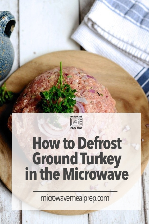 How to defrost ground turkey in microwave
