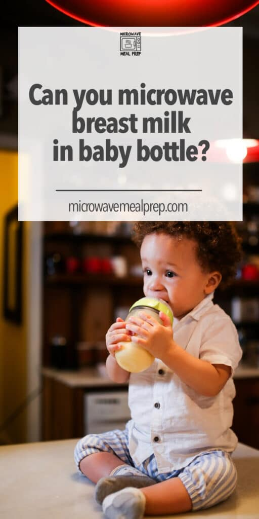 How to microwave breast milk in baby bottle
