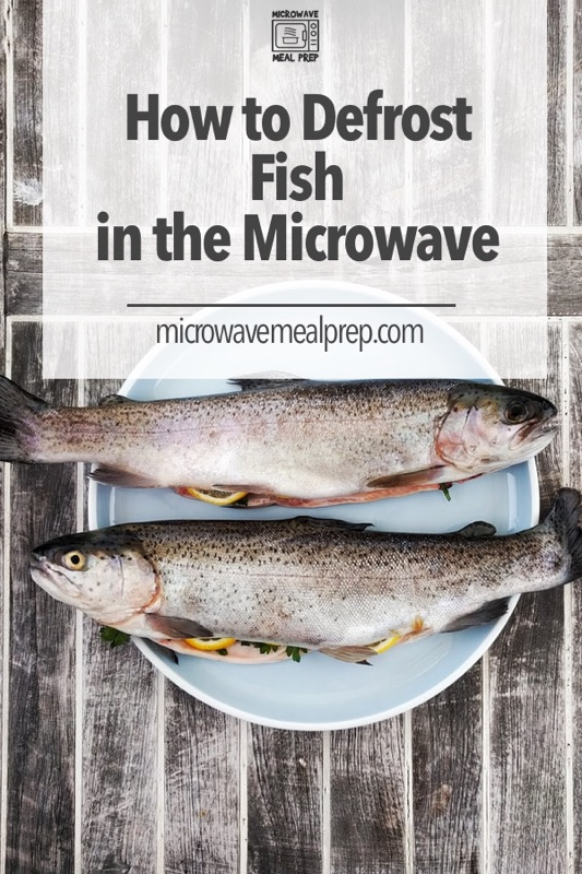 How to defrost fish in microwave