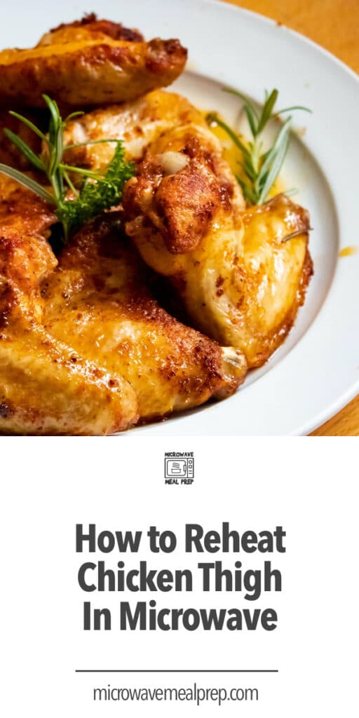 How to reheat chicken thigh in microwave