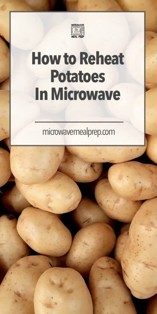 How to reheat potatoes in microwave