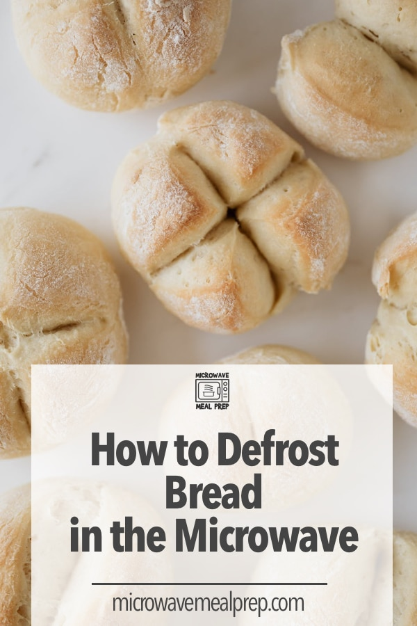 How to defrost bread in microwave