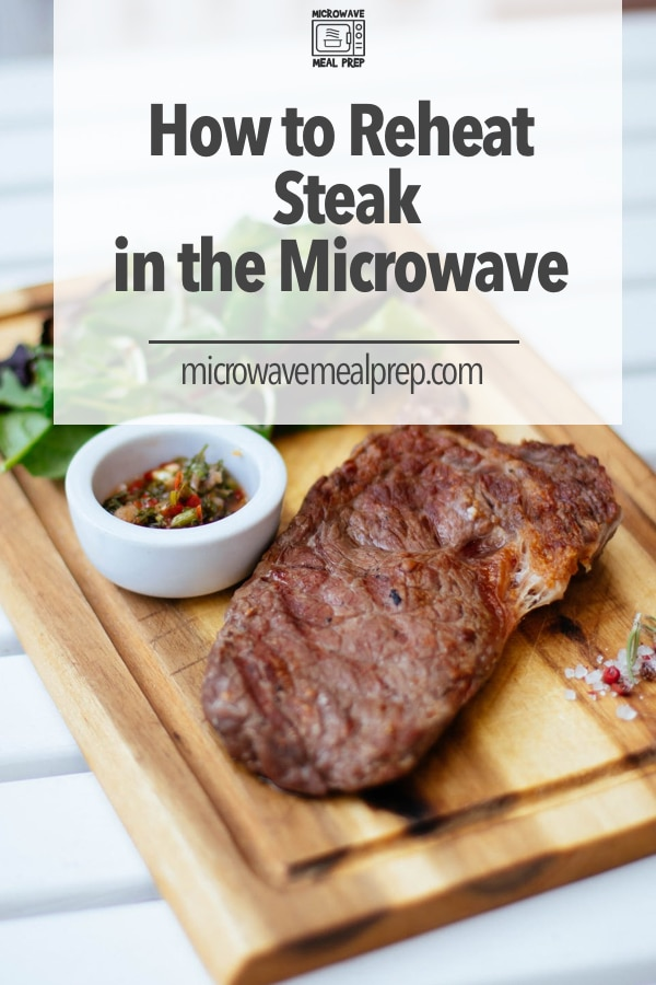 How to reheat steak in microwave