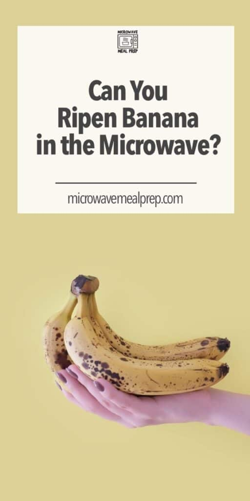 How to ripen bananas in microwave