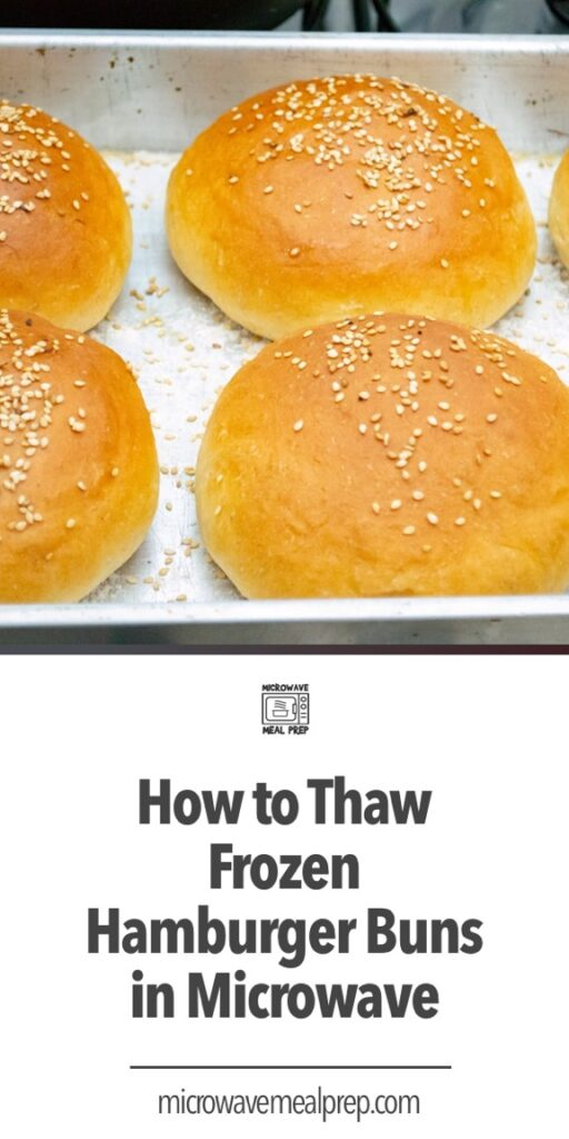 How to thaw frozen hamburger bun in microwave