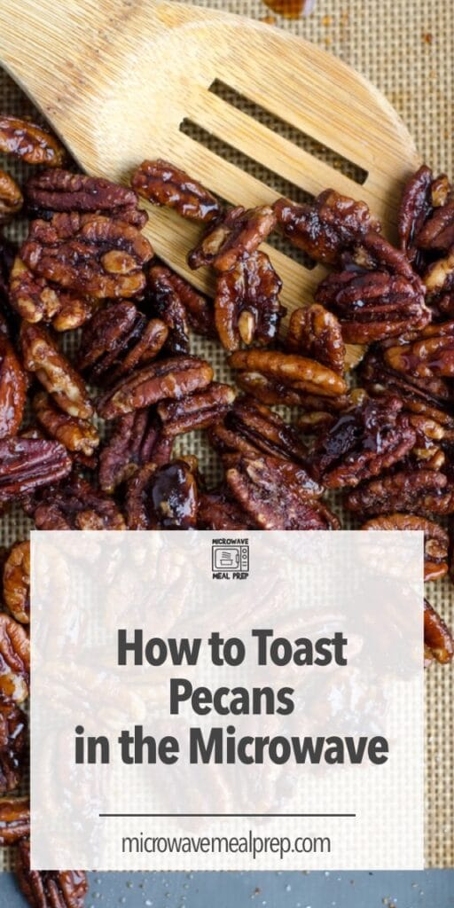 How to toast pecans in microwave