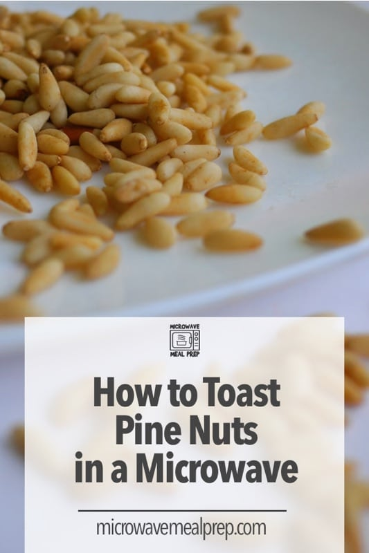 How to toast pine nuts in microwave