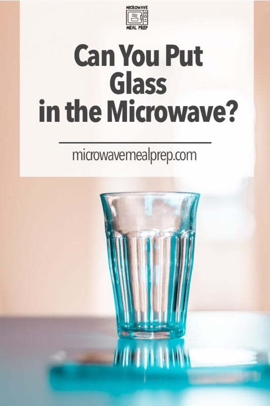 Is it safe to put glass in microwave