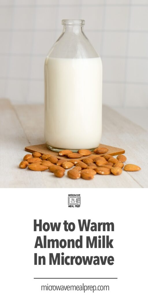 How to warm almond milk in microwave