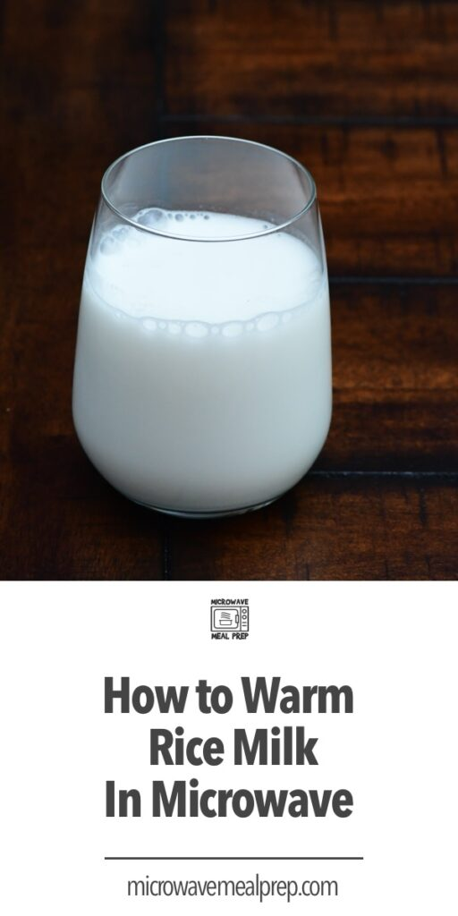 How to warm rice milk in microwave
