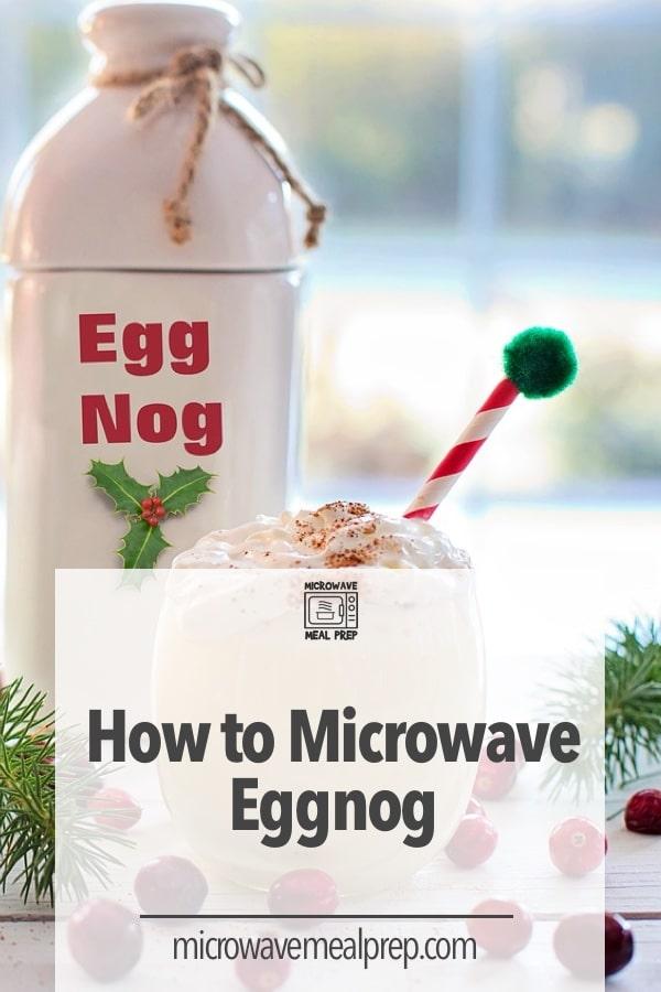 How to microwave eggnog