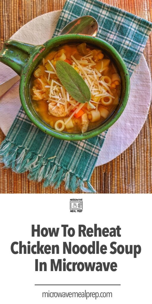 How to reheat chicken noodle soup in microwave