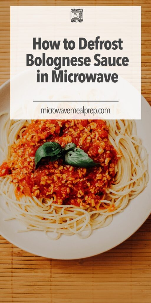 How to defrost bolognese sauce in microwave