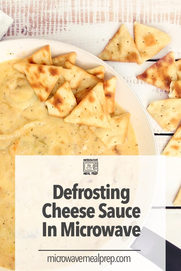 How to defrost cheese sauce in microwave