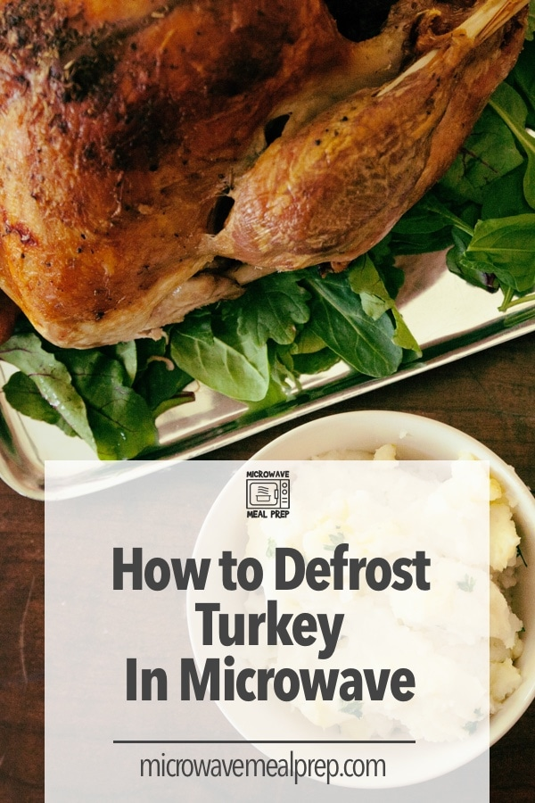 How to defrost turkey in microwave