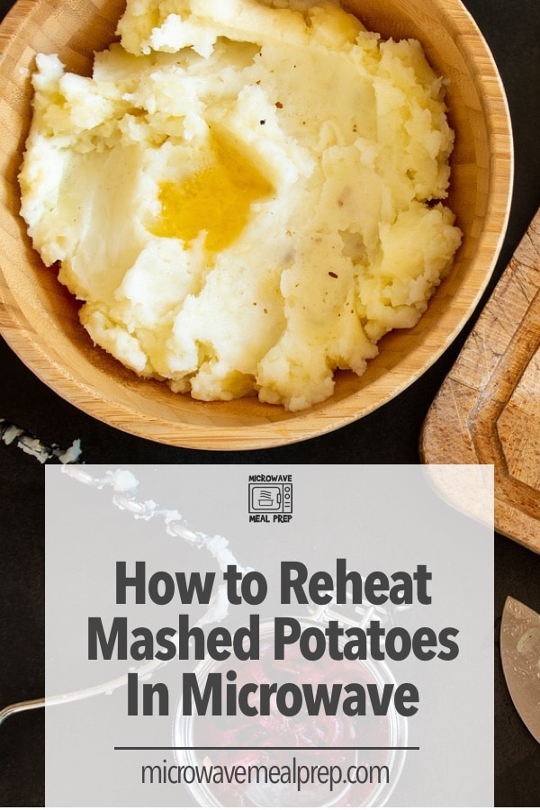 How to reheat mashed potatoes in microwave