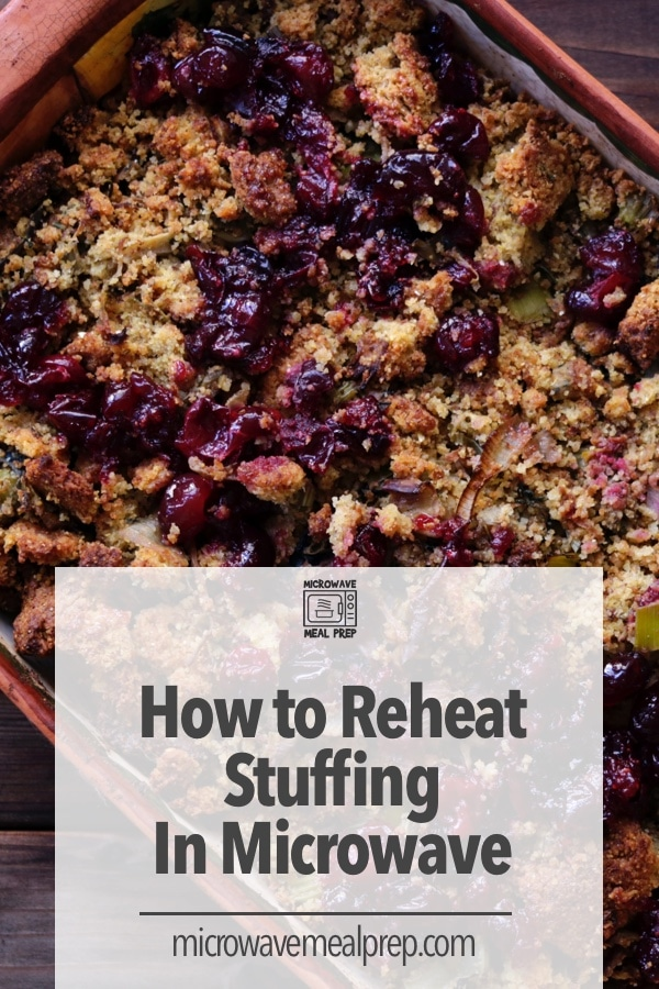 How to reheat stuffing in microwave