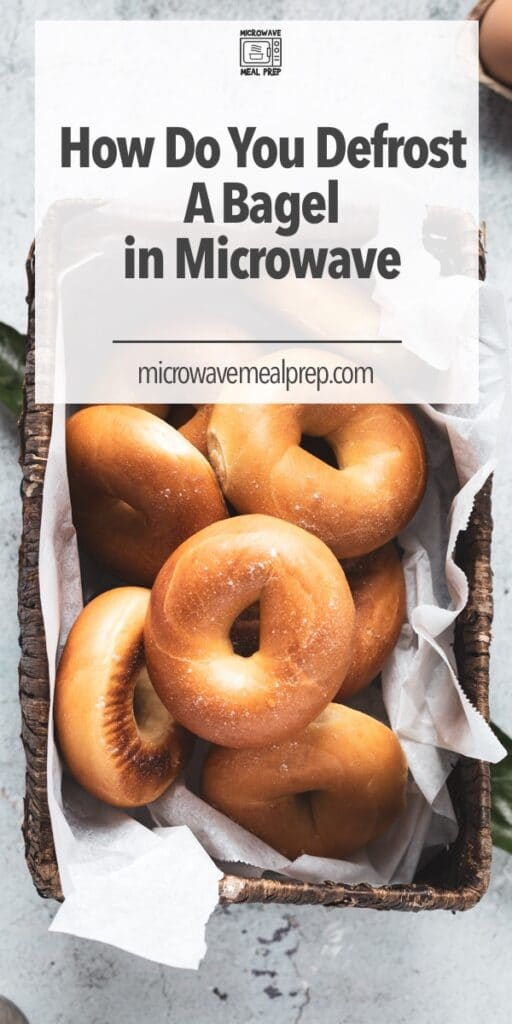 How to defrost bagel in microwave