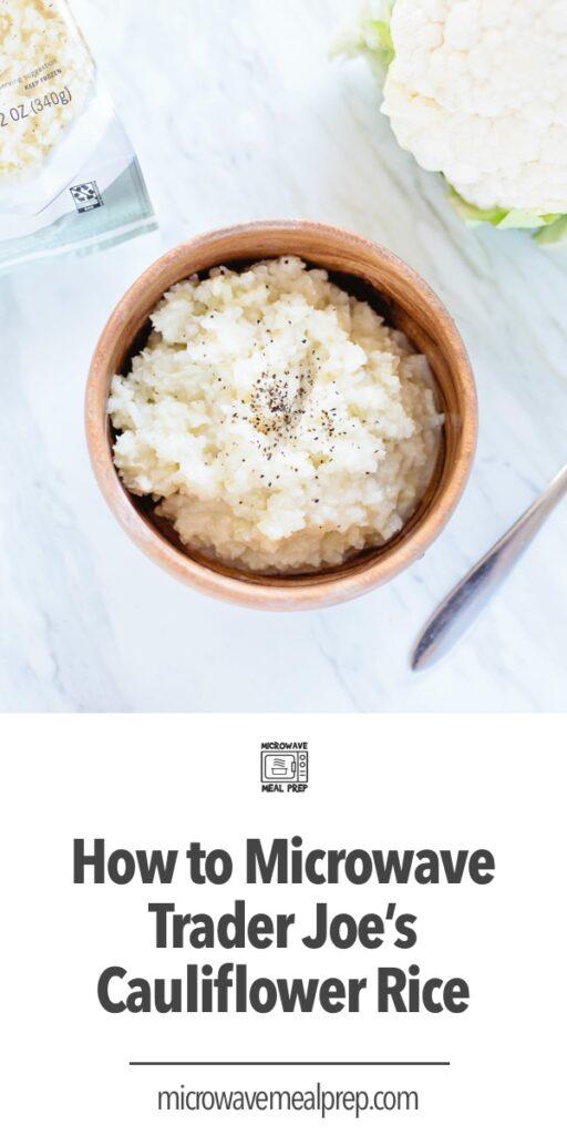 How to microwave Trader Joes cauliflower rice