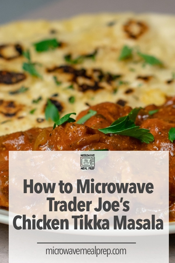 How to microwave Trader Joes chicken tikka masala