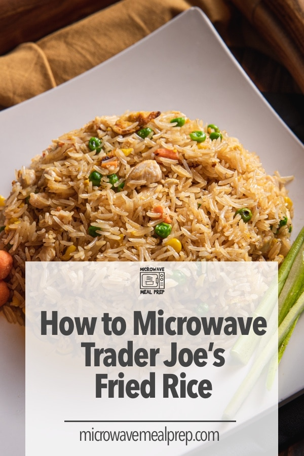 How to microwave Trader Joes fried rice