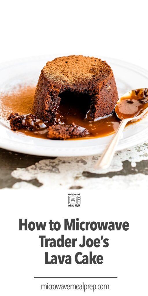 How to microwave Trader Joe's lava cake
