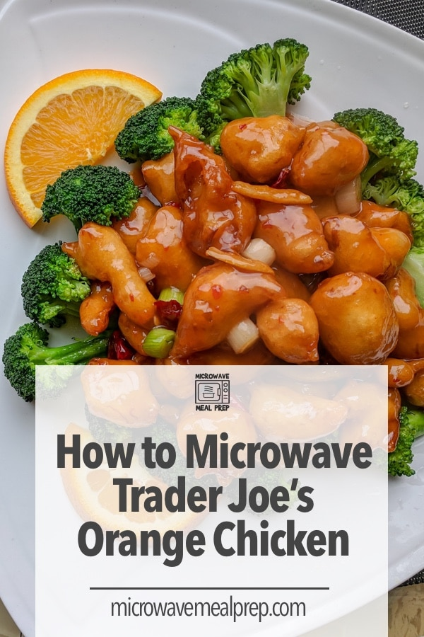 How to microwave Trader Joes orange chicken