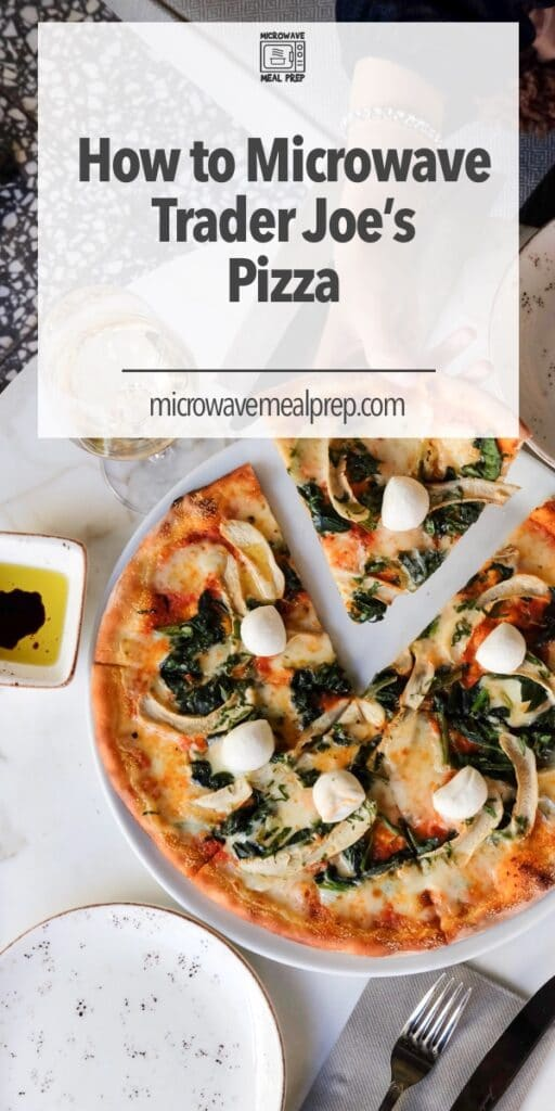 How to microwave Trader Joes pizza