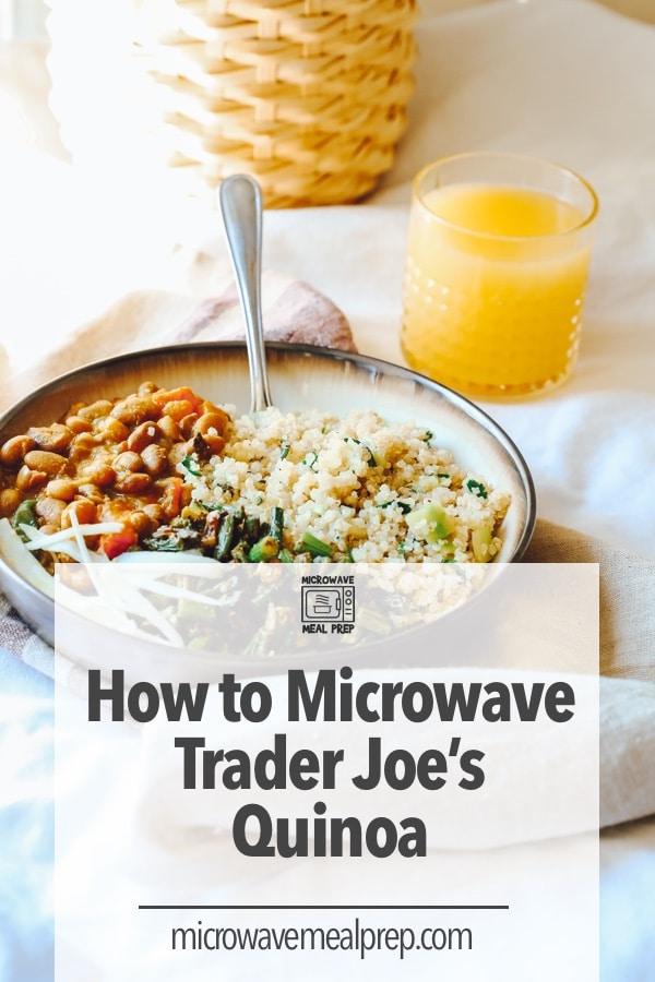 How to microwave Trader Joes quinoa