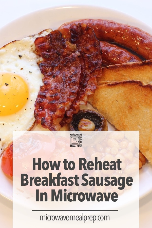 How to reheat breakfast sausage in microwave