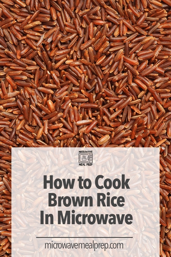How to cook brown rice in microwave